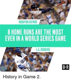 Most Home Runs In A By A Team by Houston Astros 8 Home Runs Are The Most In A World