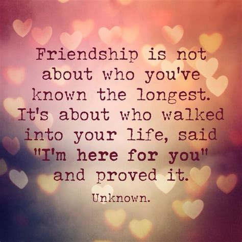 Friend Quotes Friendship Is Not About Who You Ve Known The