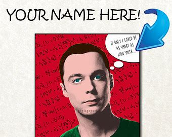 Sheldon Birthday Card Sheldon Cooper Quotes About Birthdays Quotesgram