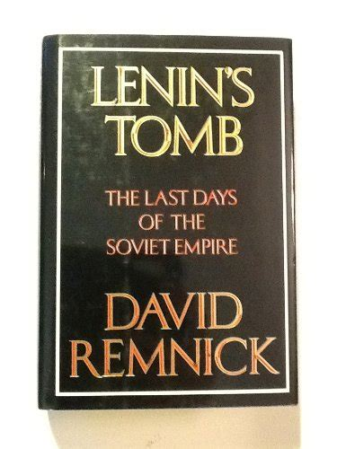 libro the last days of libro lenin s tomb the last days of the soviet empire di david remnick