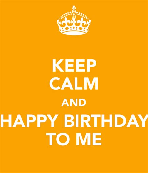 Imagenes De Keep Calm And Happy Birthday To Me | momimom 187 keep calm and happy birthday to me
