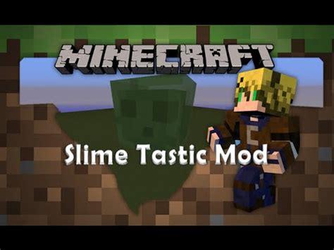 slime mode tutorial full download minecraft mod slime gigante slimezilla