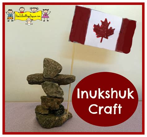 canadian crafts for inukshuk craft how to run a home daycare