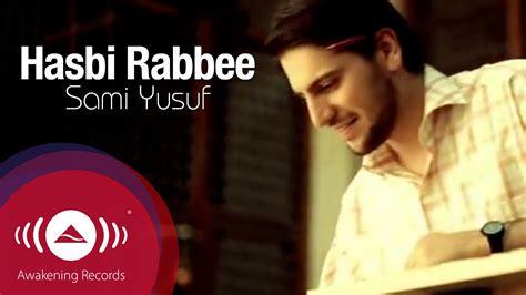 download mp3 asmaul husna sami yusuf sami yusuf hasbi rabbi hd mp3 9 61 mb bank of music