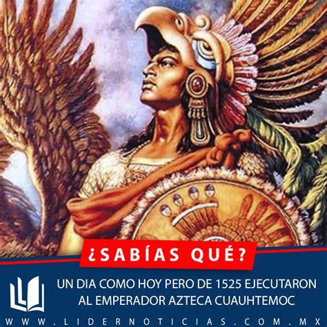 imagenes de emperadores aztecas 191 c 243 mo muri 243 cuauht 233 moc el 250 ltimo emperador azteca