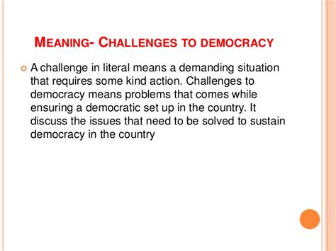 the meaning of challenges challanges to democracy