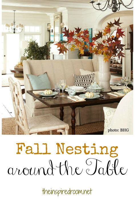 fall dining room table decorating ideas fall nesting around the table the inspired room