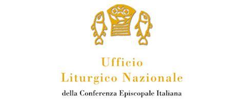 ufficio liturgico nazionale religious ufficio liturgico nazionale c e i yatw