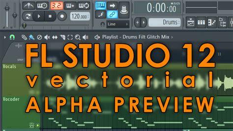 fl studio 12 alpha free download full version fl studio 12 free download full version