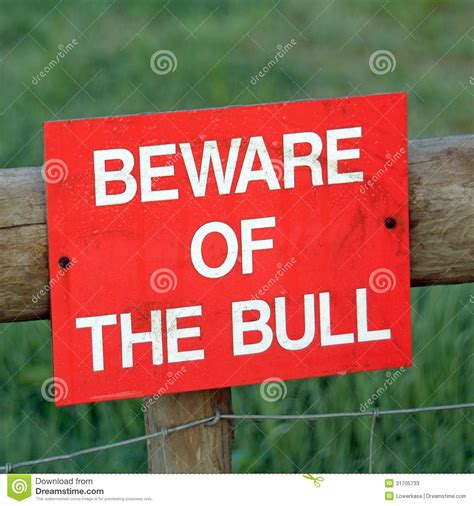 beware of the beware of the bull sign stock photos image 31705733