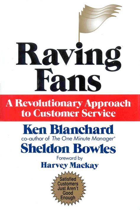 raving fans ken blanchard buell forum archive through august 17 2015