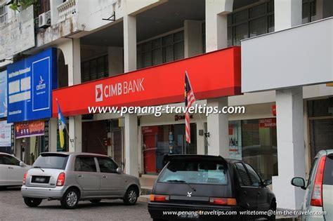 cimb bank cimb bank branches in penang