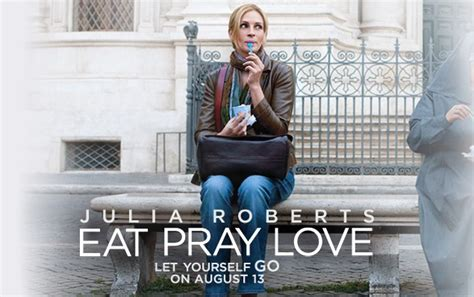 film love eat pray movie review eat pray love www kevennewsome com