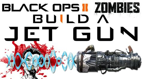 tutorial zombies black ops build the jet gun tutorial call of duty black ops 2
