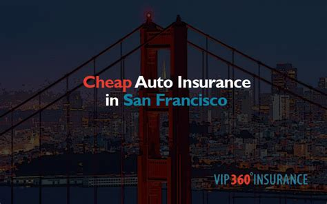 Cheap Auto Insurance in San Francisco