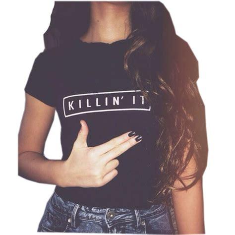 Killin It killin it fashion cotton t shirt t shirt tops