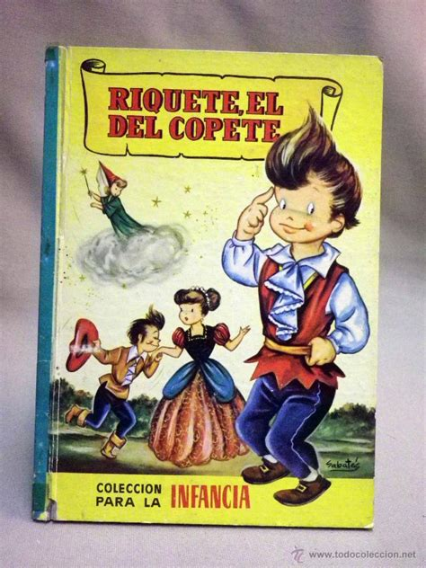 libro ed combel coleccion libro cuentos infantil riquete el del copete comprar libros de cuentos en todocoleccion