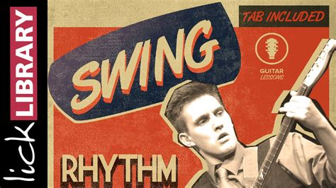 swing rhythm swing guitar lessons swing rhythm new release