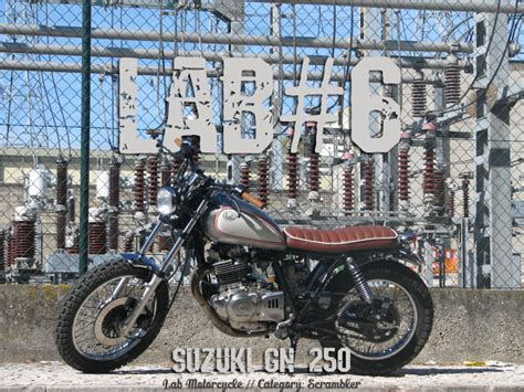 Suzuki Lab Milchapitas Kustom Bikes Suzuki Gn250 By Lab Motorcycle
