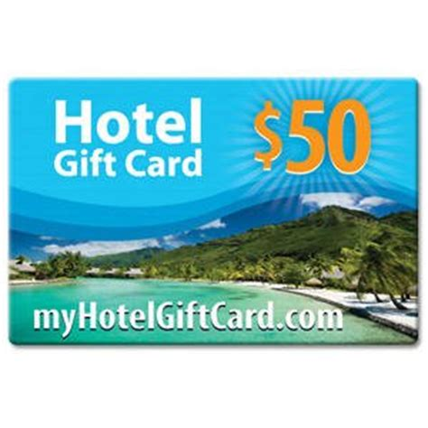 Hotel Gift Cards - hotel gift card certificate 50 myhotelgiftcard com