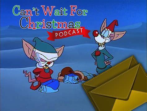 wait  christmas cwfc  pinky   brain christmas  christmas  july ideas
