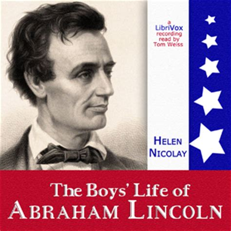 abraham lincoln biography mp3 the boy s life of abraham lincoln audiobook homeschool