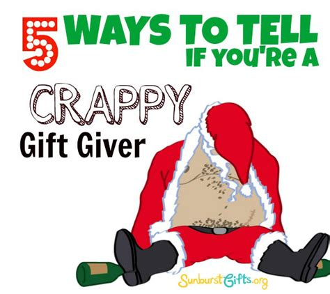 crappy gifts 5 ways to tell if you re a crappy gift giver thoughtful