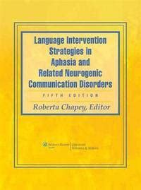 aphasia and related neurogenic language disorders books language intervention strategies in aphasia and related