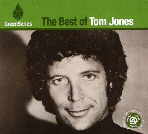 best of tom jones album 1000 images about tom jones on stage name