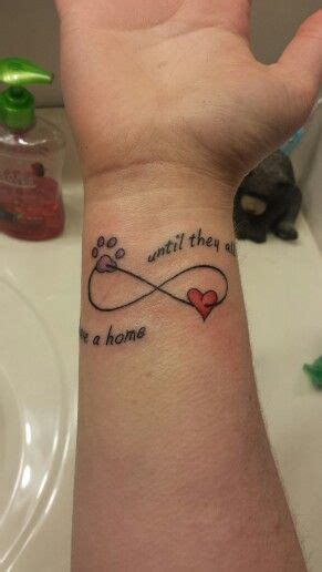 tattoo for animal lovers my new tattoo quot until they all have a home quot i work at a
