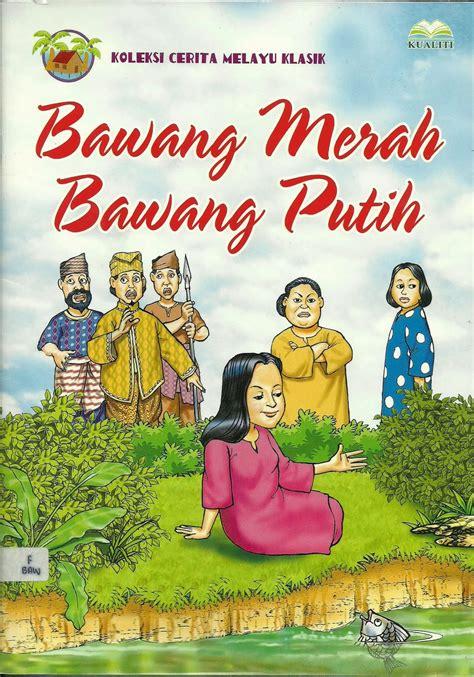 film bawang merah bawang putih bahasa indonesia cerita rakyat bahasa inggris bawang merah dan bawang