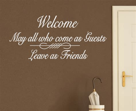 welcoming guests house guest quotes quotesgram