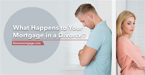 what happens to your mortgage in a divorce