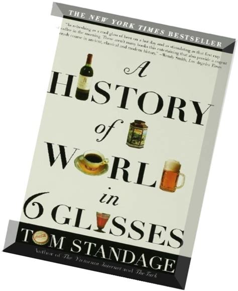 Pdf History World 6 Glasses by A History Of The World In 6 Glasses Pdf Magazine