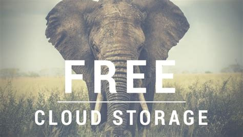 cloud storage best free the best free cloud storage 22 services that give you