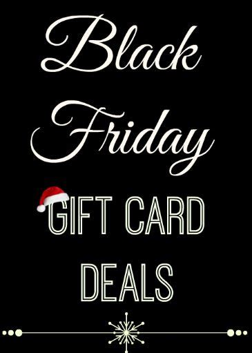 Gift Card Black Friday 2017 - the best black friday gift card deals