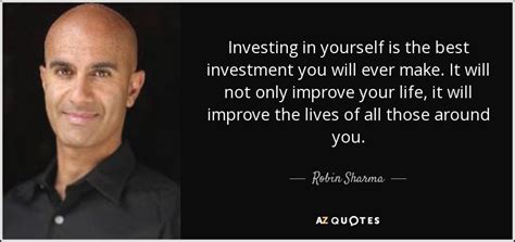 wwa enhance your greatest investment robin sharma quote investing in yourself is the best