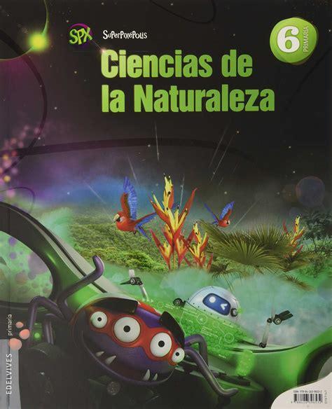 ciencias de la naturaleza 846808770x comprar libro 6pri ciencias de la naturaleza 6 186 primaria superpix 201 polis 2015