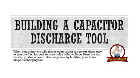 how to safely discharge a tv capacitor how to build a capacitor discharge tool step by step