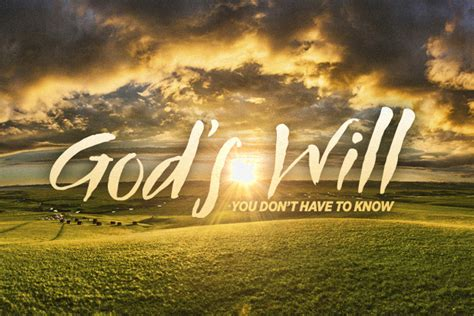as the gods will you don t to god s will churchleaders
