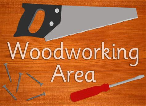 woodworking area sign  early years primary