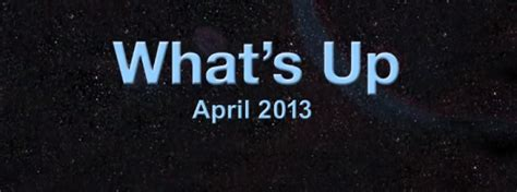 what s up for april 2013