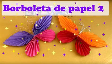 borboletas em 3d youtube como fazer borboleta de papel modelo 2 youtube