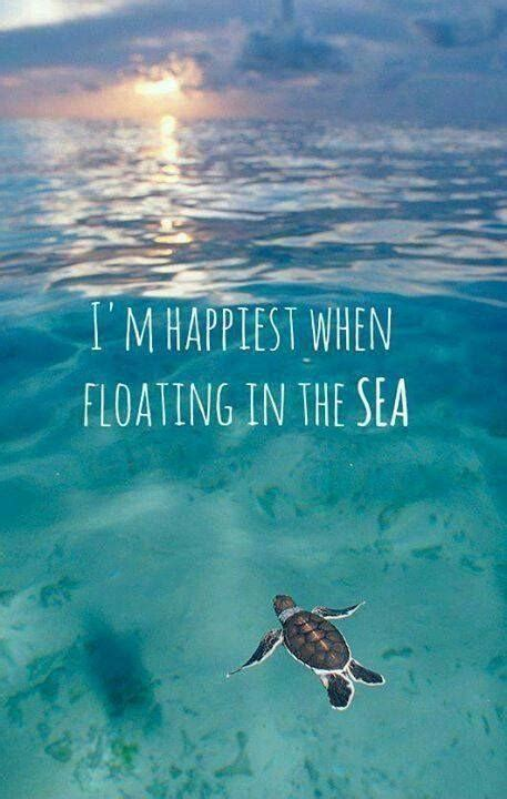 sea quotes i am happiest when floating in the sea picture quotes
