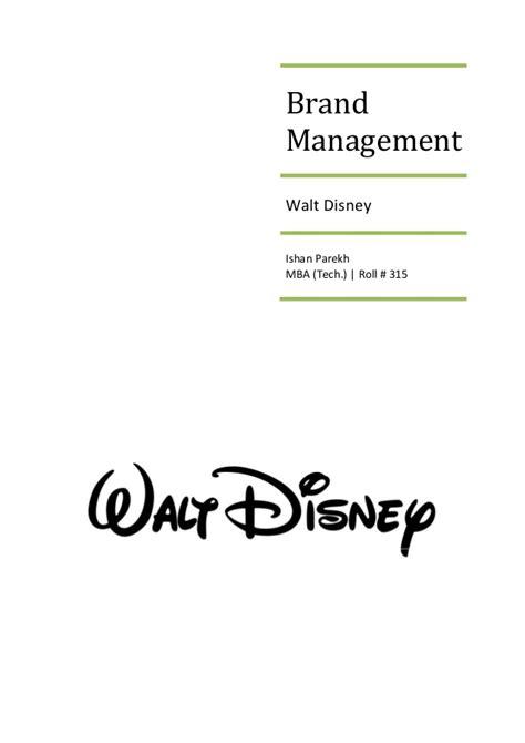 Brand Management Mba Syllabus by Brand Management Walt Disney Study