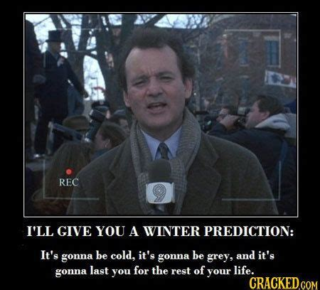 Bill Murray Groundhog Day Meme - the 23 least inspiring quotes from actual movies