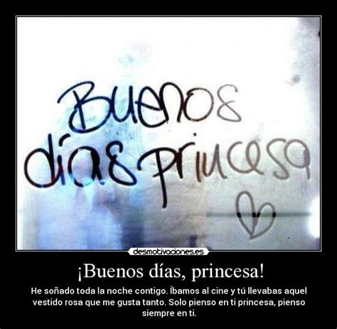 buenos d as princesa la vida es bella youtube 161 buenos d 237 as princesa desmotivaciones