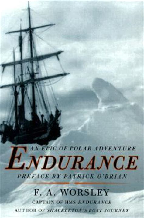 endurance books endurance by frank a worsley reviews discussion