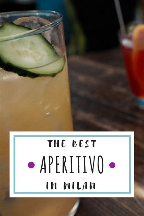 best aperitivo in milan where to get the best aperitivo in milan best kept local