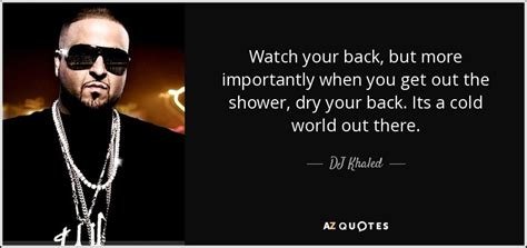 dj khaled quotes top 25 quotes by dj khaled of 120 a z quotes